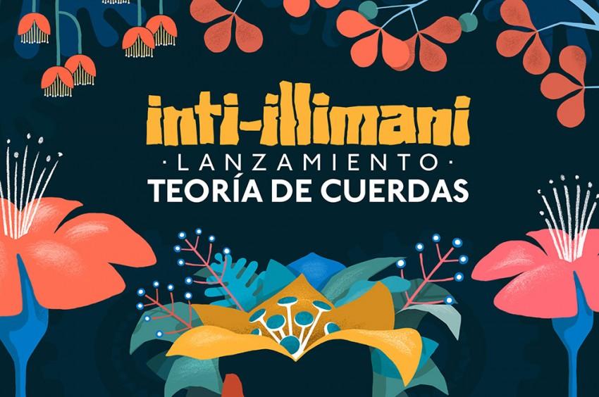 """Inti Illimani """"Teoría de Cuerdas"""""""