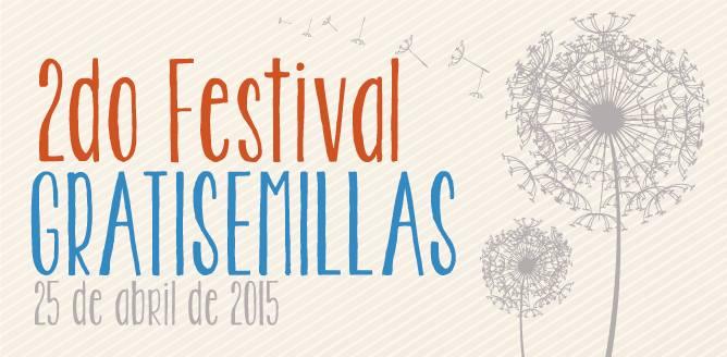 Segundo Festival Gratisemillas