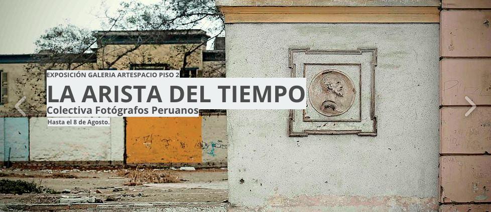 La arista del Tiempo, colectivo fotógrafos peruanos