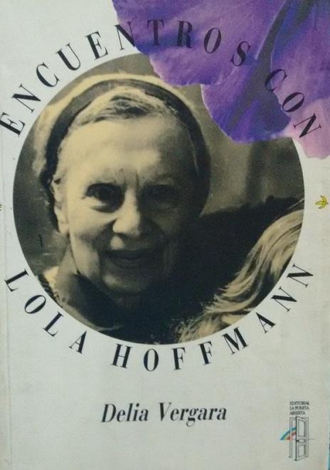 """""""Mujeres admirables"""" Lola Hoffman, una pionera del Alma"""