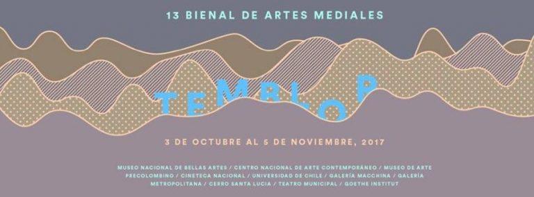 """Temblor""  13 Bienal de Artes Mediales"