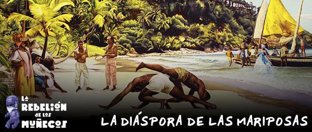 Lambe lambe: La Diáspora de las Mariposas